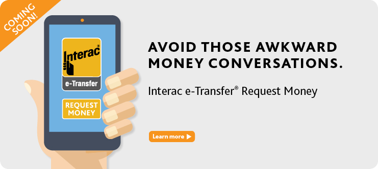 Interac e-Transfer® - Send money, get money