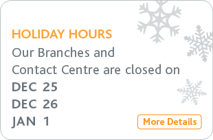 Contact Centre and Branch Holiday Hours